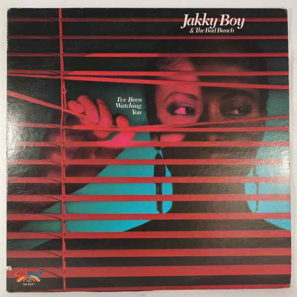 JAKKY BOY & THE BAD BUNCH - I've been watching you - LP