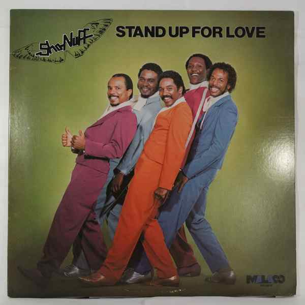 Sho-Nuff Stand up for love