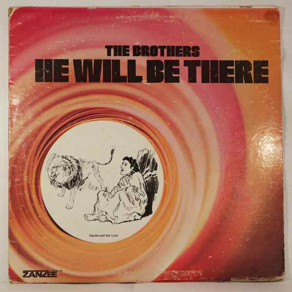 THE BROTHERS - He will be there - LP