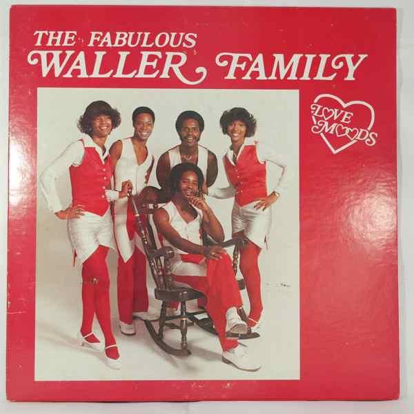 THE FABULOUS WALLER FAMILY - Love moods - 33T