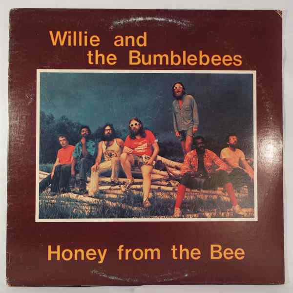 WILLIE AND THE BUMBLEBEES - Honey From The Bee - LP