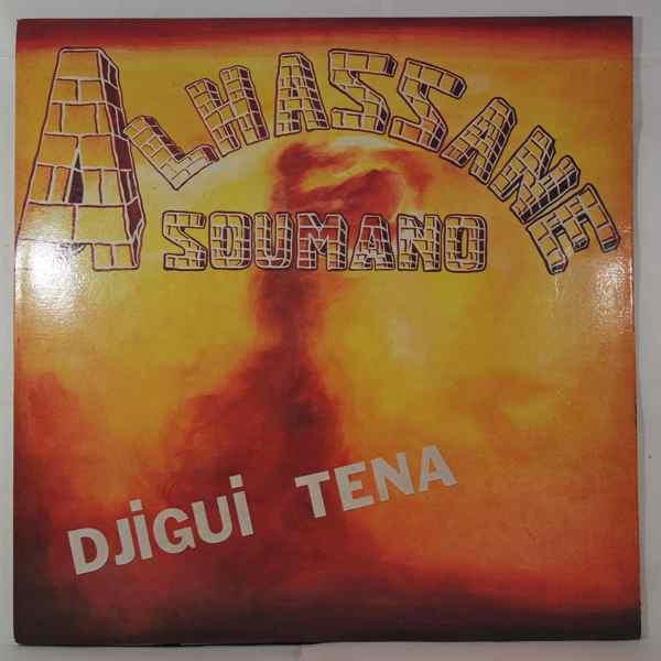 ALHASSANE SOUMANO - Djigui tena - LP