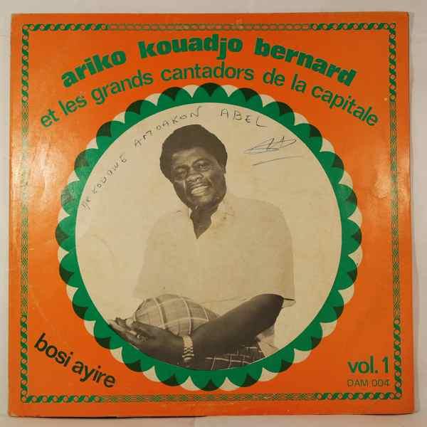 ARIKO KOUADJO BERNARD ET LES GRANDS CANTADORS DE L - Bosi ayire - LP