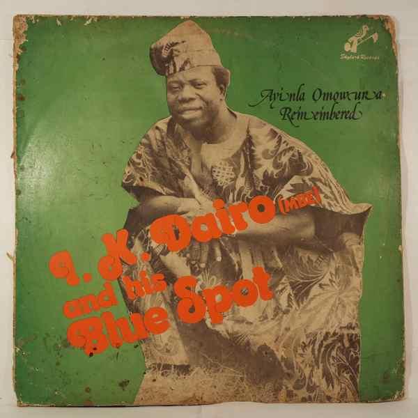 I.K. Dairo & his Blue Spots Ayinla Omowura remembered
