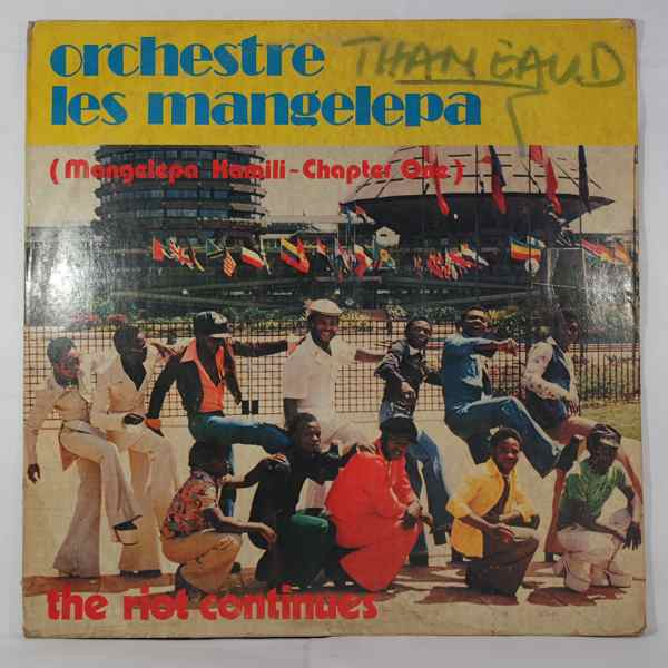 Orchestre Les Mangelepa The riot continues
