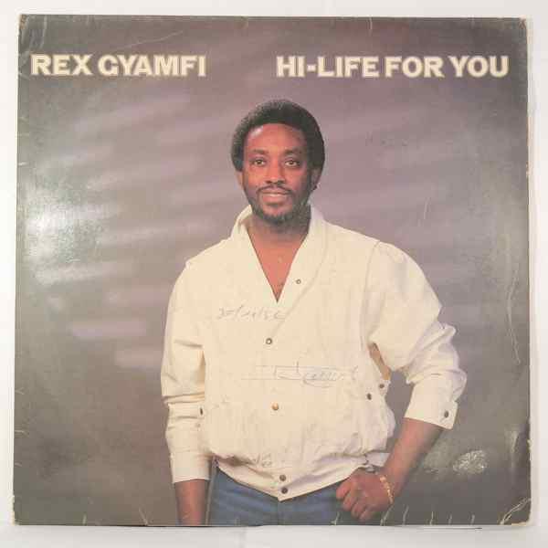 Rex Gyamfi Hi-life for you
