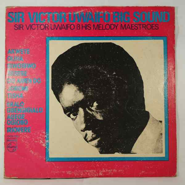 SIR VICTOR UWAIFO - Big sound - LP