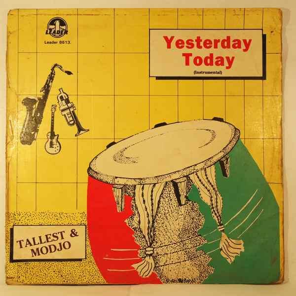 TALLEST & MODJO - Yesterday today - LP