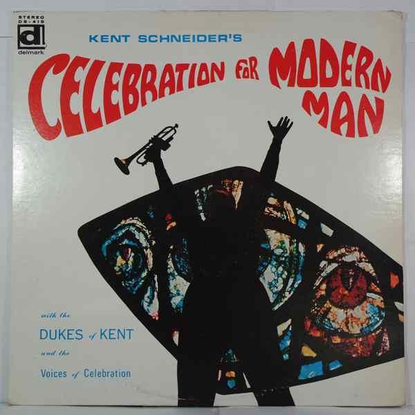 Kent Schneider Celebration For Modern Man