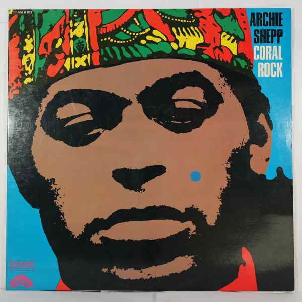 Archie Shepp Coral Rock