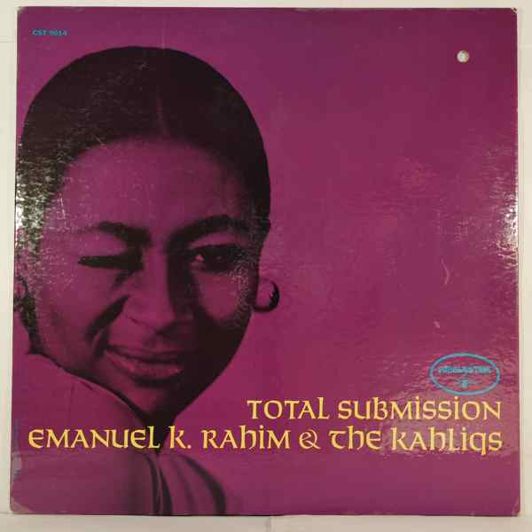 Emmanuel K. Rahim & The Kahliqs Total Submission