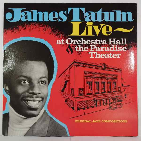 JAMES TATUM - Live At Orchestra Hall & The Paradise Theater - LP
