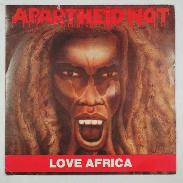 APARTHEID NOT - Love Africa - 45T (SP 2 titres)