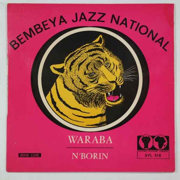 BEMBEYA JAZZ NATIONAL - Waraba / N'borin - 45T (SP 2 titres)