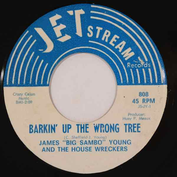 JAMES YOUNG AND THE HOUSE WRECKERS - Barkin' Up The Wrong Tree / Funky Booty - 7inch (SP)