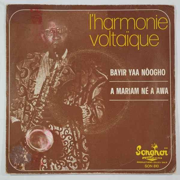 L'Harmonie Voltaique Bayir yaa noogho / A mariam ne a awa
