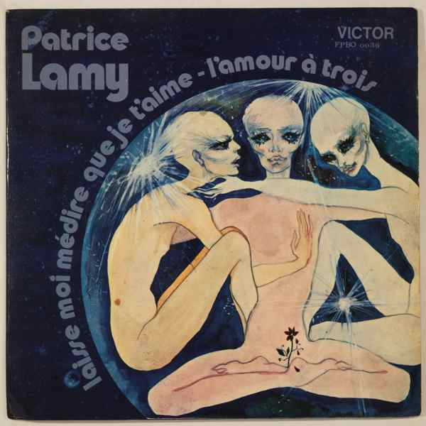 PATRICE LAMY - L'amour a trois - 7inch (SP)