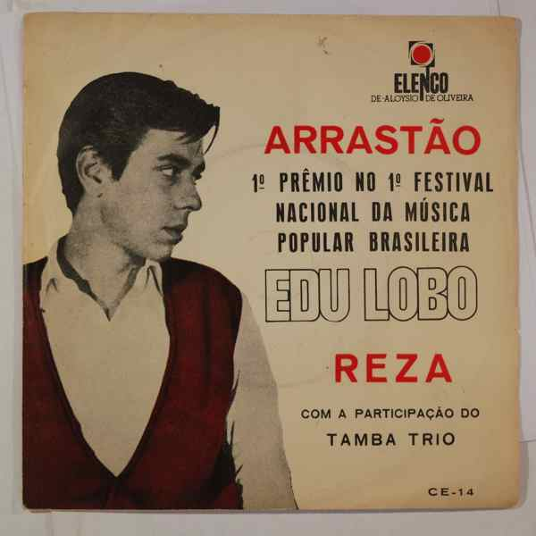 Edu Lobo Reza / Arrastao