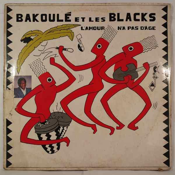 Bakoule et les Blacks L'amour n'a pas d'age