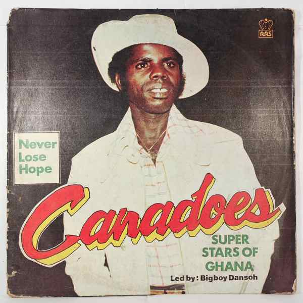 CANADOES - Never lose hope - LP