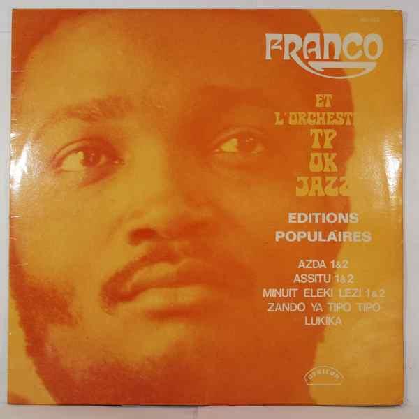 Franco et l'Orchestre TP OK Jazz Editions populaires