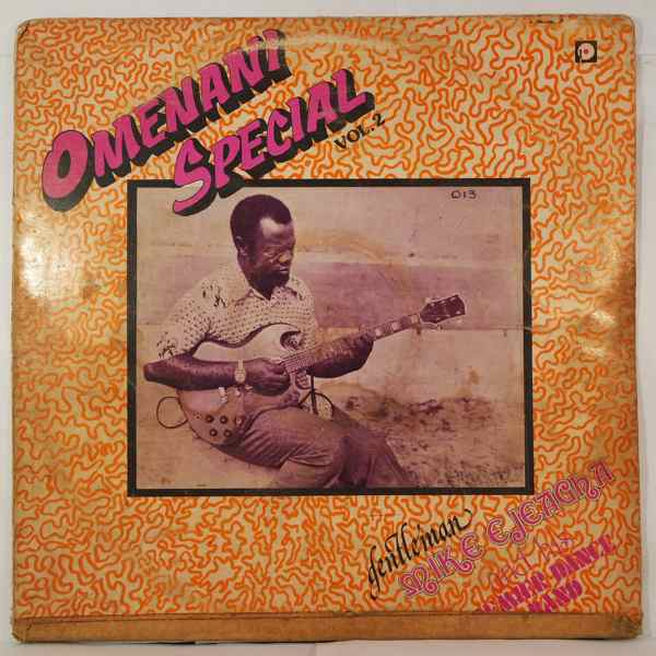 GENTLEMAN MIKE EJEAGHA & HIS PREMIER DANCE BAND - Omenani Special - LP