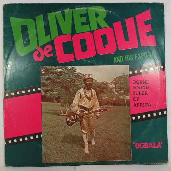 Oliver De Coque & his Expo 76 Ugbala