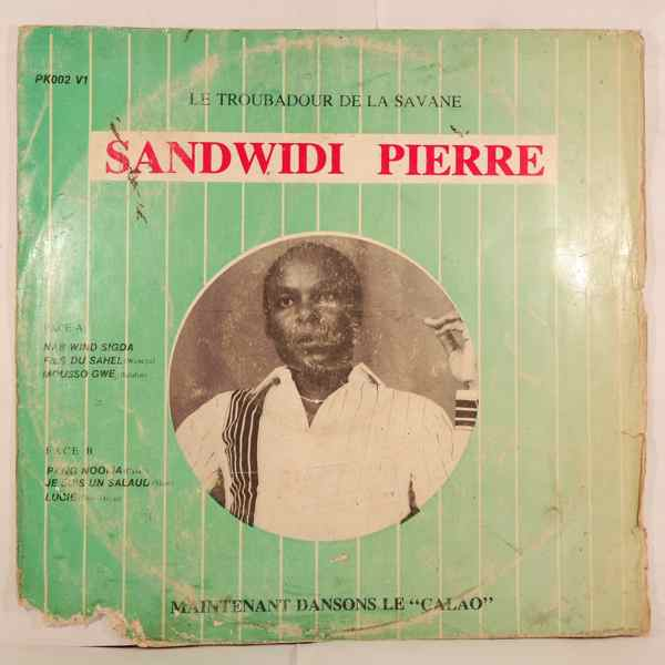 SANDWIDI PIERRE - Le troubadour de la savanne - LP
