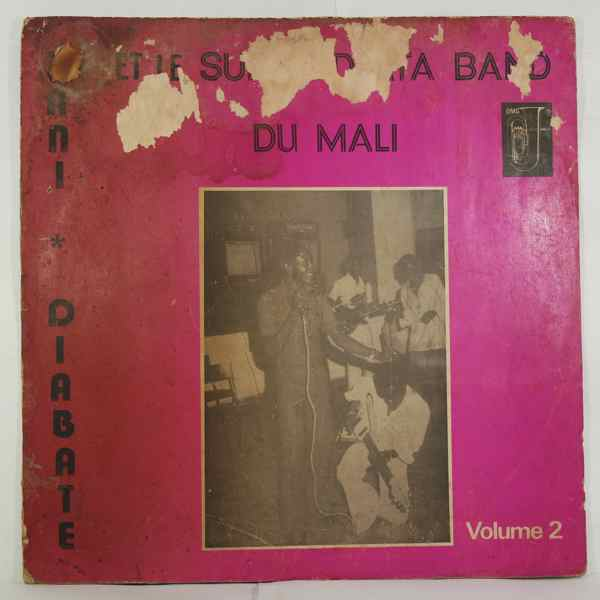 Zani Diabate et le Super Djata Band du Mali Vol. 2