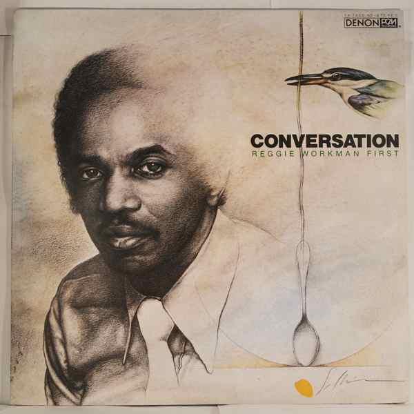 REGGIE WORKMAN FIRST - Conversation - LP