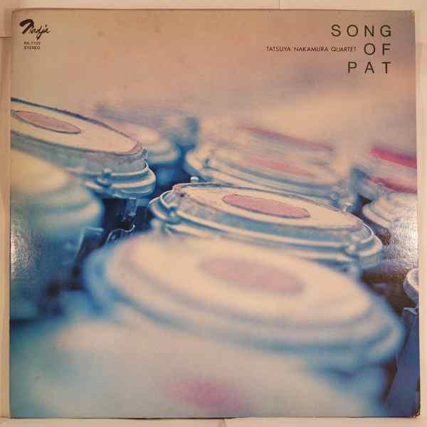 Tatsuya Nakamura Quartet Song Of Pat