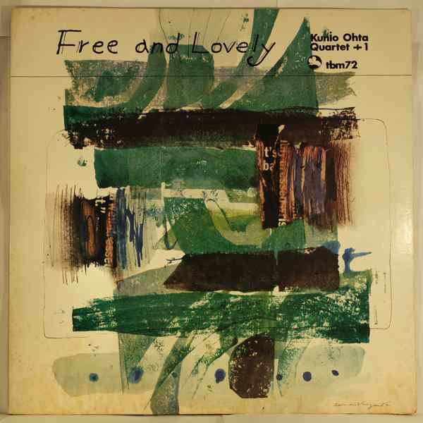KUNIO OHTA QUARTET +1 - Free And Lovely - LP