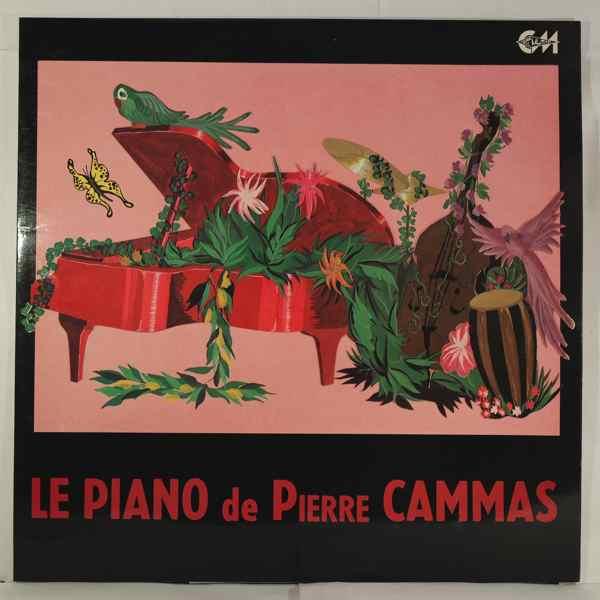 PIERRE CAMMAS - Le Piano De Pierre Cammas - 33T