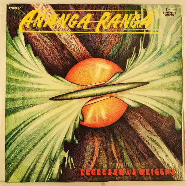 ANANGA RANGA - Regresso As Origens - LP