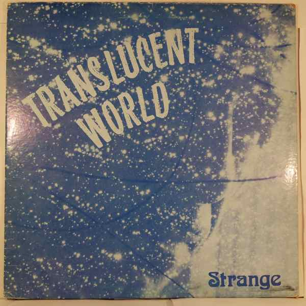 STRANGE - Translucent World - LP