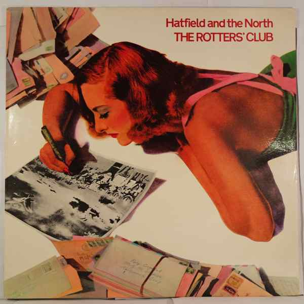 HATFIELD AND THE NORTH - The Rotter's Club - LP