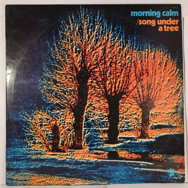 MORNING CALM - Song Under A Tree - LP