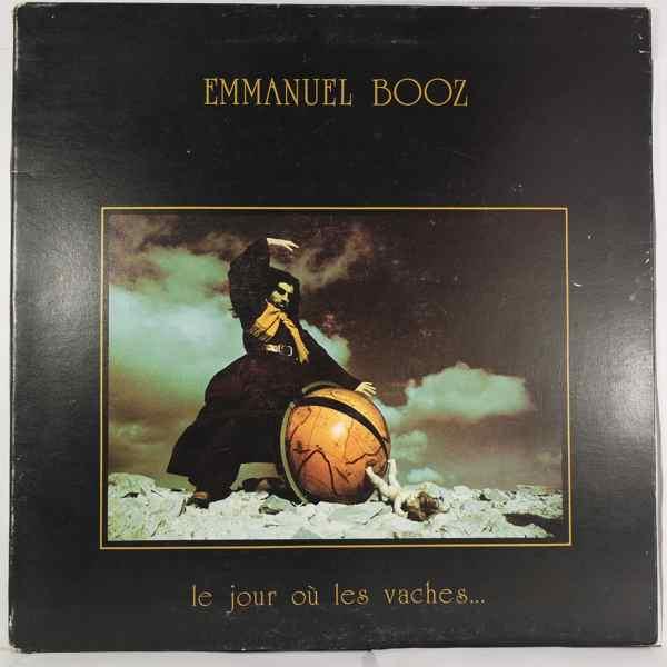 Emmanuel Booz Le Jour Ou Les Vaches