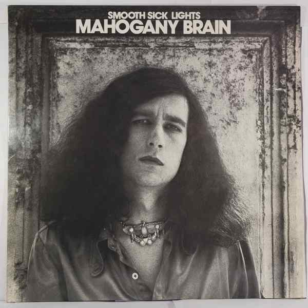 MAHOGANY BRAIN - Smooth Sick Lights - LP