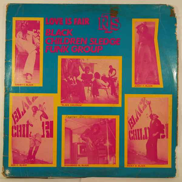 BLACK CHILDREN SLEDGE FUNK GROUP - Love is fair - LP