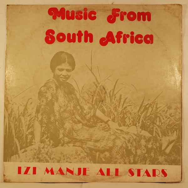 IZI MANJE ALL STARS - Music from South Africa - LP