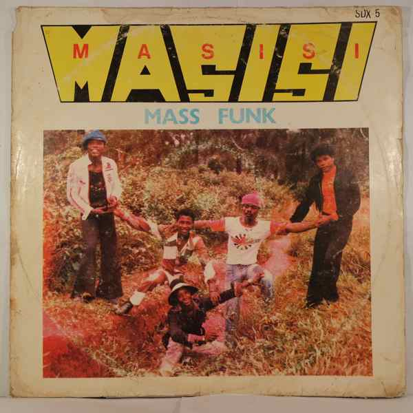 MASISI MASS FUNK - I want you girl - LP