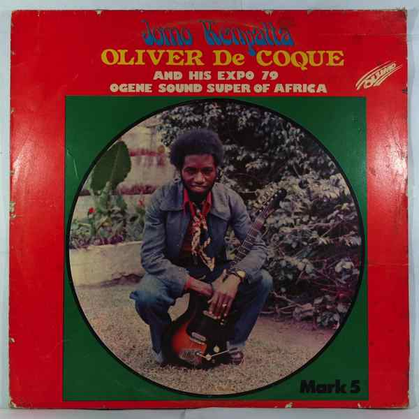 OLIVER DE COQUE & HIS EXPO 79 - Jomo kenyatta - LP