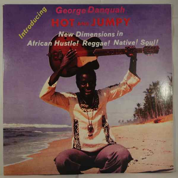 GEORGE DANQUAH - Hot And Jumpy - LP