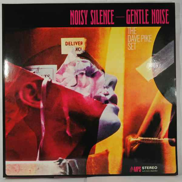 THE DAVE PIKE SET - Noisy Silence - Gentle Noise - LP