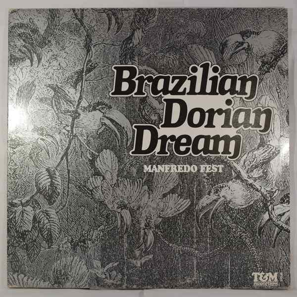 MANFREDO FEST - Brazilian Dorian Dream - LP