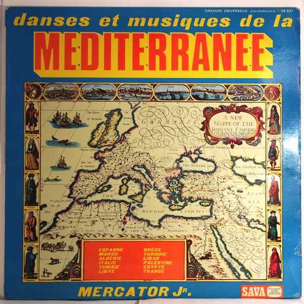 MERCATOR JR. - Danses Et Musiques De La Mediterranee - 33T