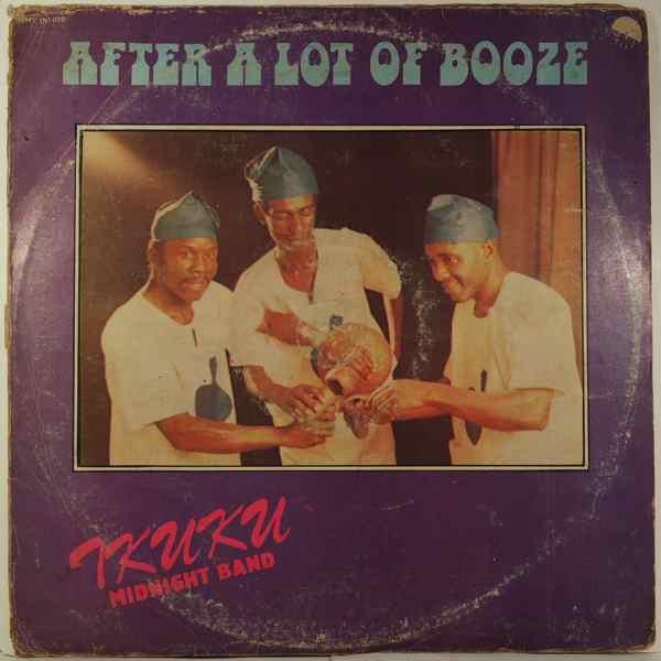 IKUKU MIDNIGHT BAND - After a lot of booze - LP
