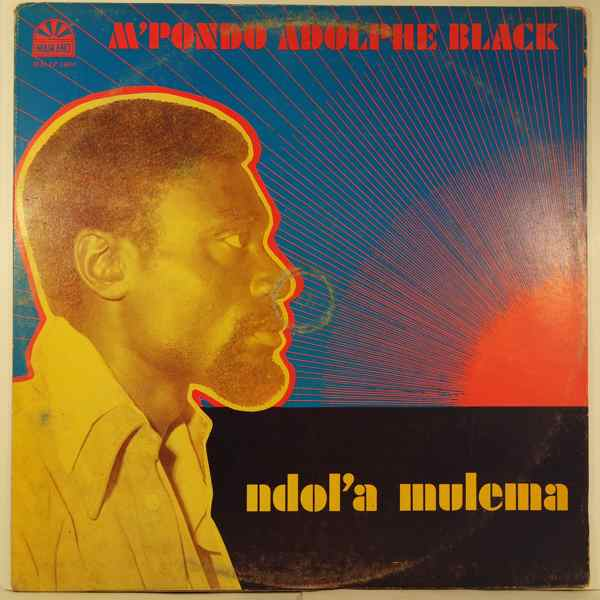 M'PONDO ADOLPHE BLACK - Ndol'a mulema - LP