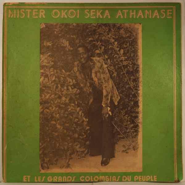 MISTER OKOI SEKA ATHANASE - Et les grands Colombias du Peuple - LP